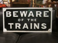 """Beware of the Trains"" - Sign Thumbnail"